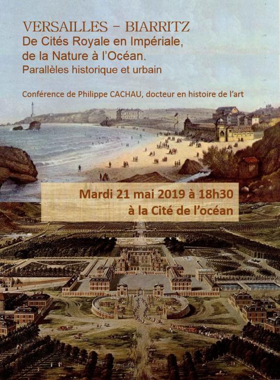 Affiche conférence Versailles - Biarritz, Cité de l'Ocean, Biarritz, 21 mai 2019