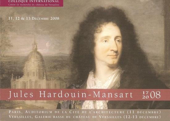 Colloque Hardouin-Mansart 2008