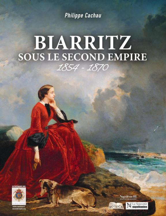 Biarritz sous le Second Empire édition