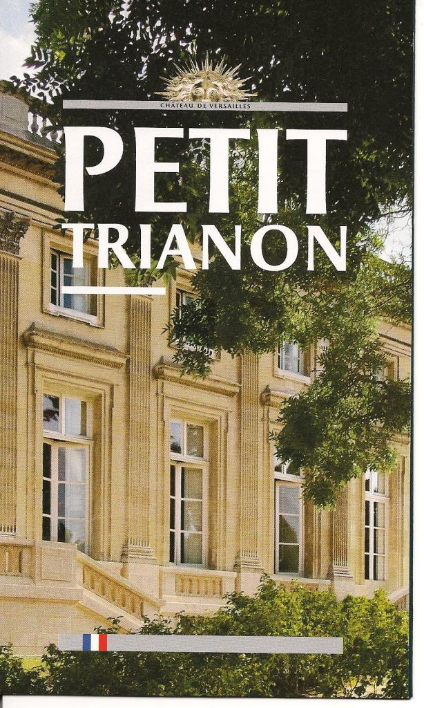 Petit-Trianon, dépliant, 2010 (conception Ph. Cachau)